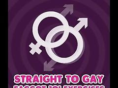 'heterosexual To Homosexual Faggot Joi Exercises'